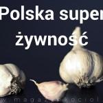 Moc polskich superfoods